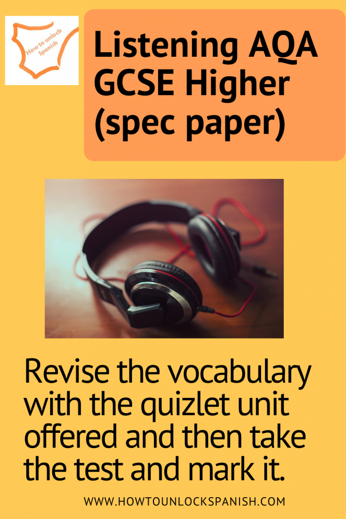 GCSE listening AQA higher vocabulary test and learn