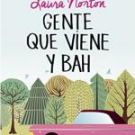 Read more about the article 'Gente que viene y Bah' Capítulo 3