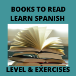 Read more about the article Reading books to Learn Spanish